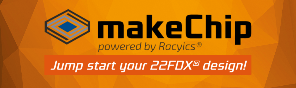 makeChip - Jump start your 22FDX design!